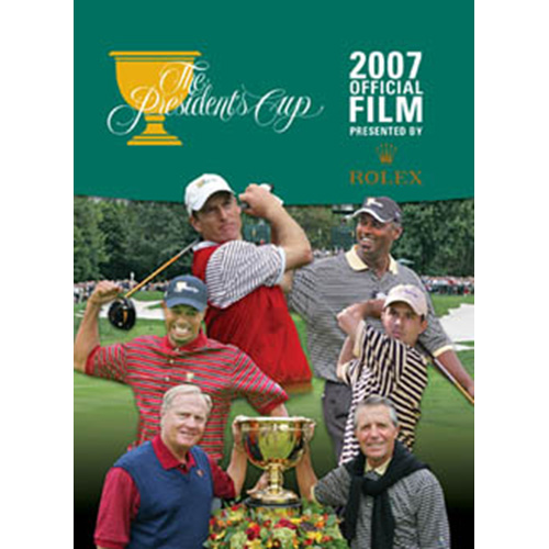 2007 Presidents Cup Official Highlights