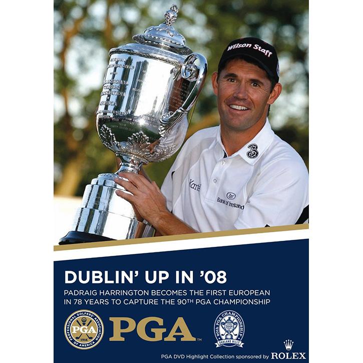 Dublin' Up in '08: 2008 PGA Championship