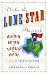 Under The Lone Star Flagstick