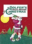A Golfers Night Before Christmas