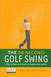 30 Second Golf Swing