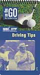 On The Go Golf Guide: Driving Tips