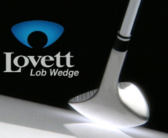 Lovett Lob Wedge