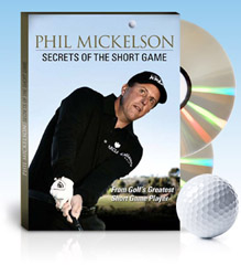 Phil Mickelson - Secrets of The Short Game