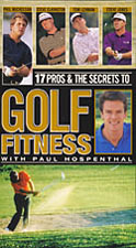 17 Pros and The Secrets To Golf Fitness