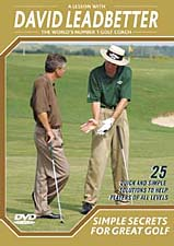 David Leadbetter: Simple Secrets For Great Golf